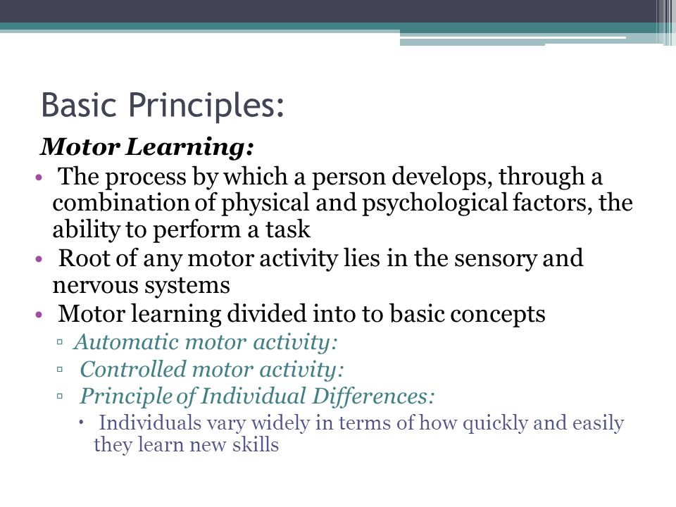 Basic Principles: Motor Learning: