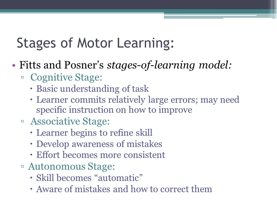 Stages of Motor Learning: