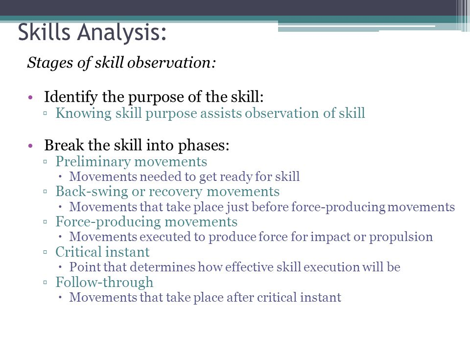 Skills Analysis: Stages of skill observation: