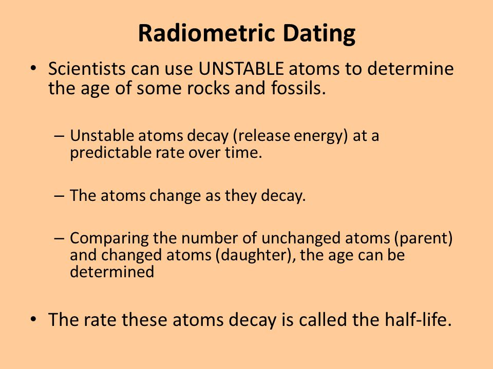 Absolute dating uses this to determine the age of the fossil