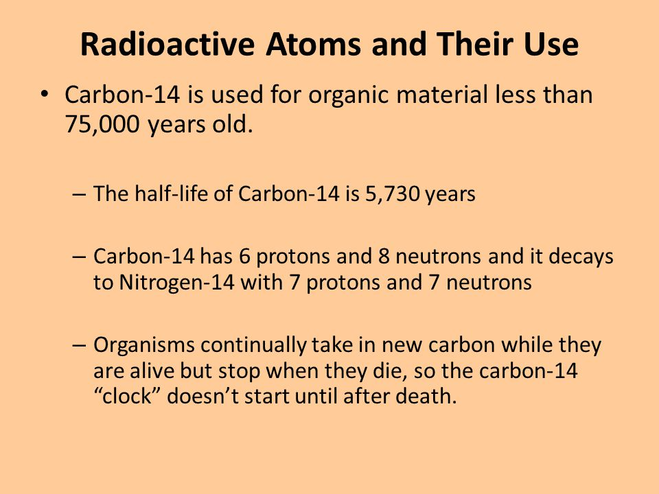 Radioactive Atoms and Their Use
