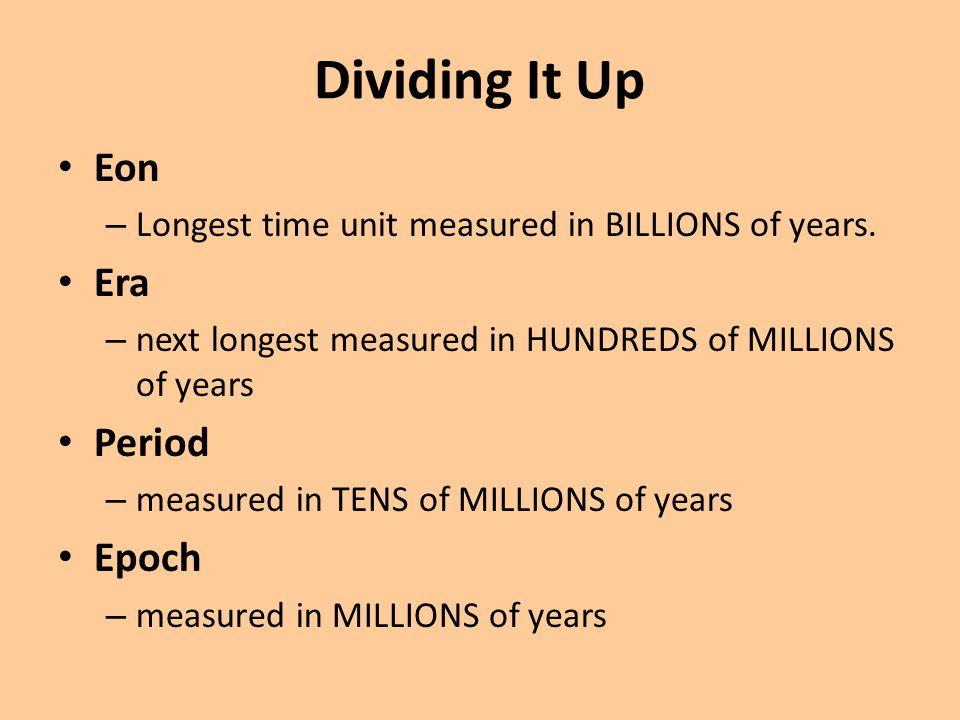 Dividing It Up Eon Era Period Epoch
