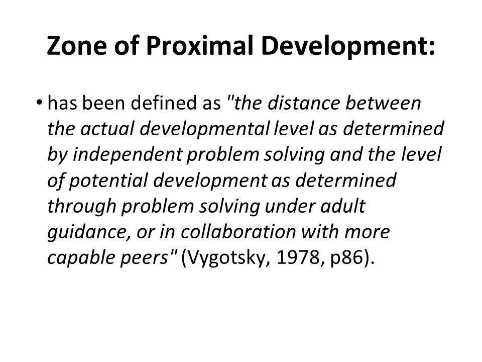 Zone of Proximal Development: