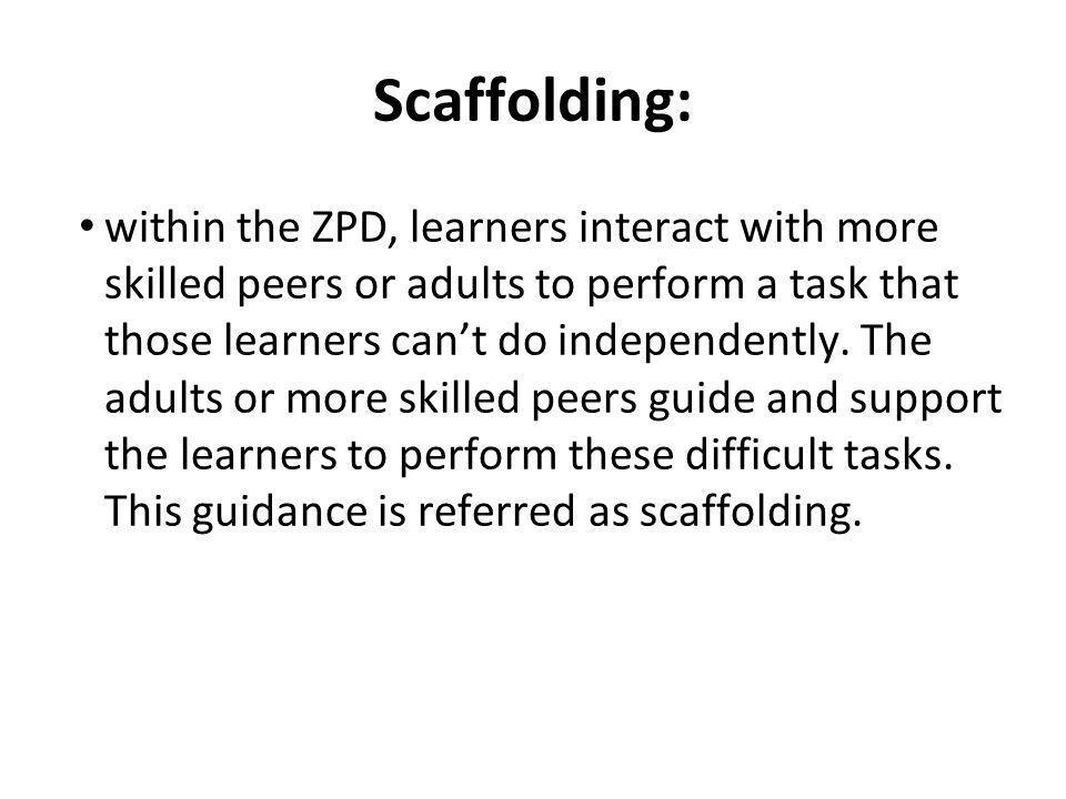 Scaffolding: