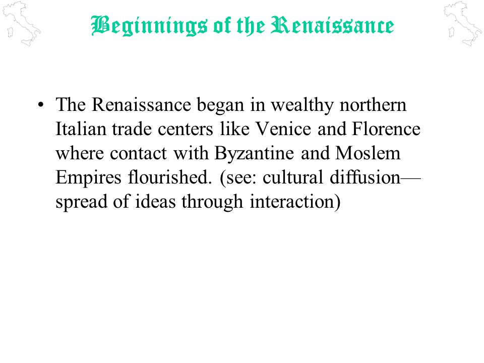ye olde notes today plus your essay is due the renaissance ppt  2 beginnings of the renaissance