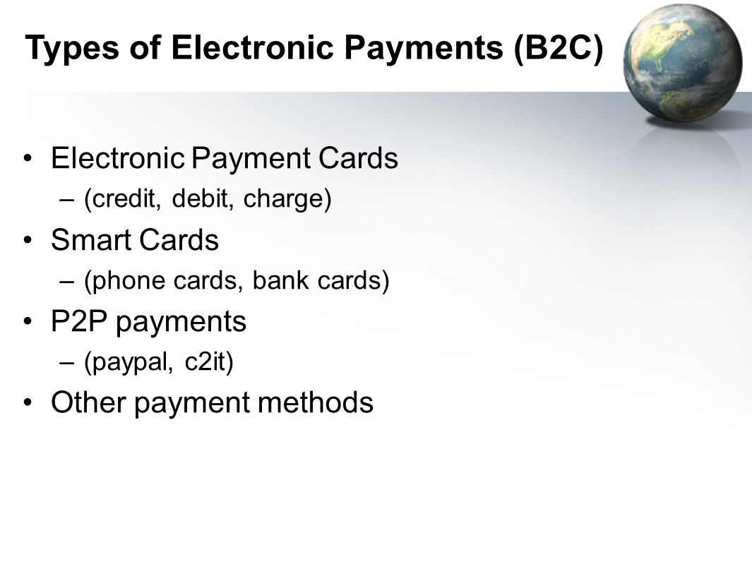 Types of Electronic Payments (B2C)