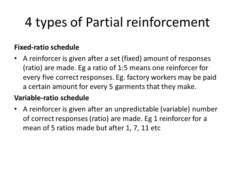 4 types of Partial reinforcement
