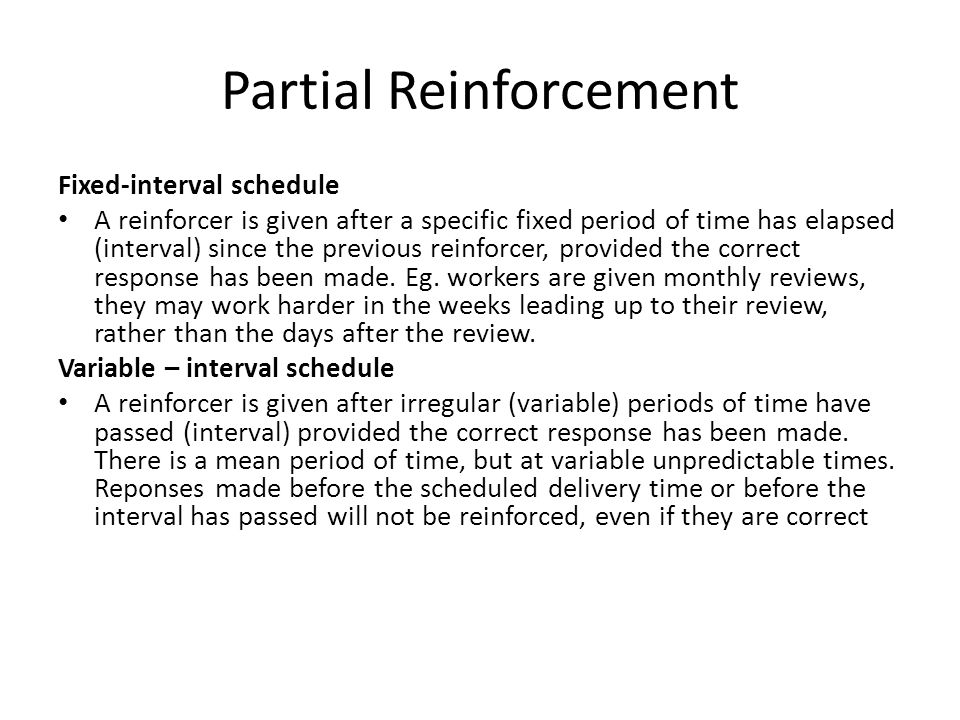 Partial Reinforcement