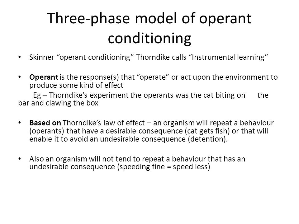 Three-phase model of operant conditioning
