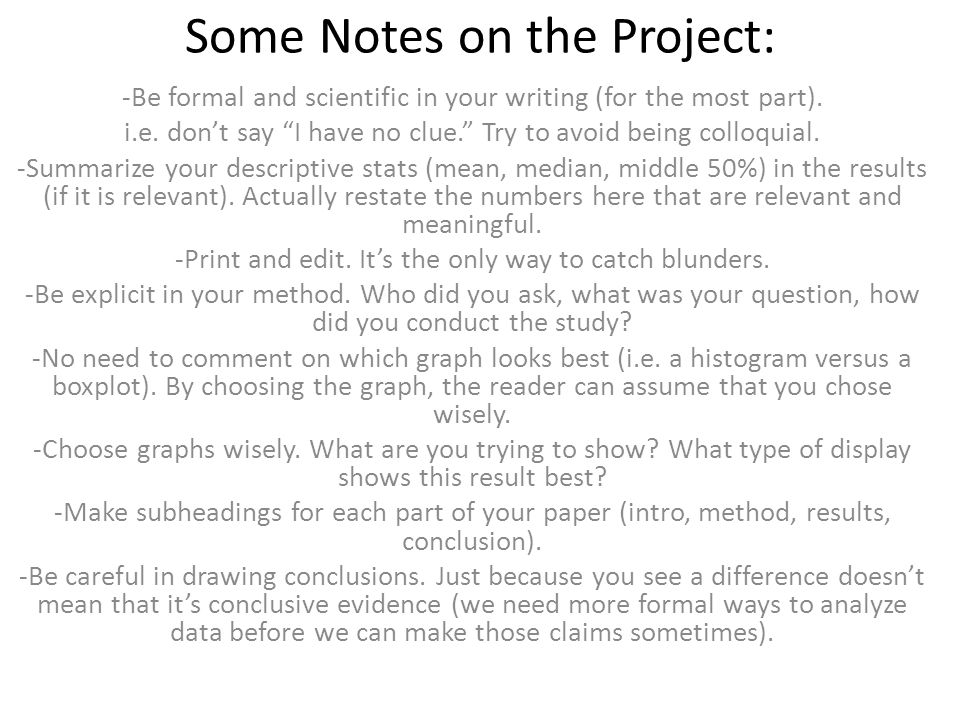 Some Notes on the Project: