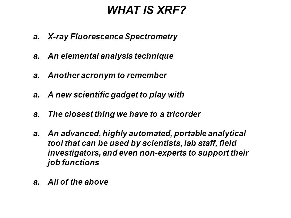 WHAT IS XRF X-ray Fluorescence Spectrometry