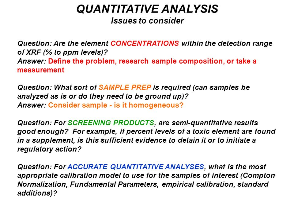 QUANTITATIVE ANALYSIS Issues to consider
