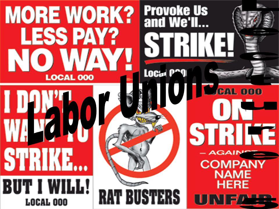 Labor Unions Lecture 5