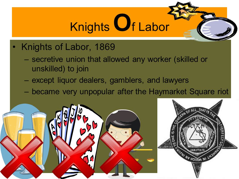 Knights Of Labor Knights of Labor, 1869