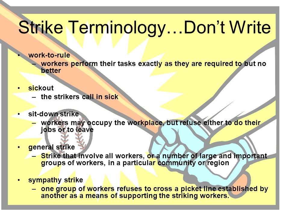 Strike Terminology…Don't Write