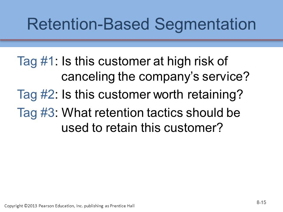 Retention-Based Segmentation