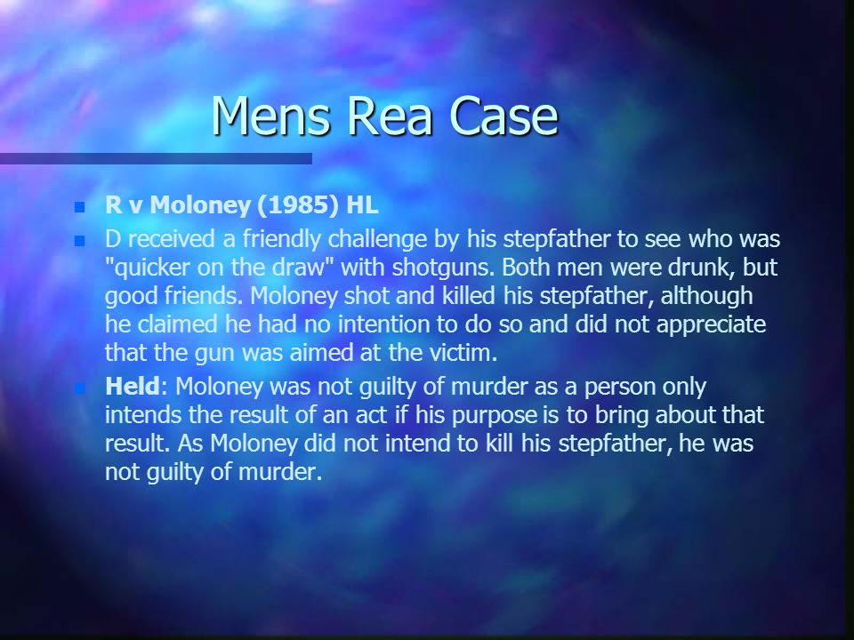 Mens Rea Case R v Moloney (1985) HL