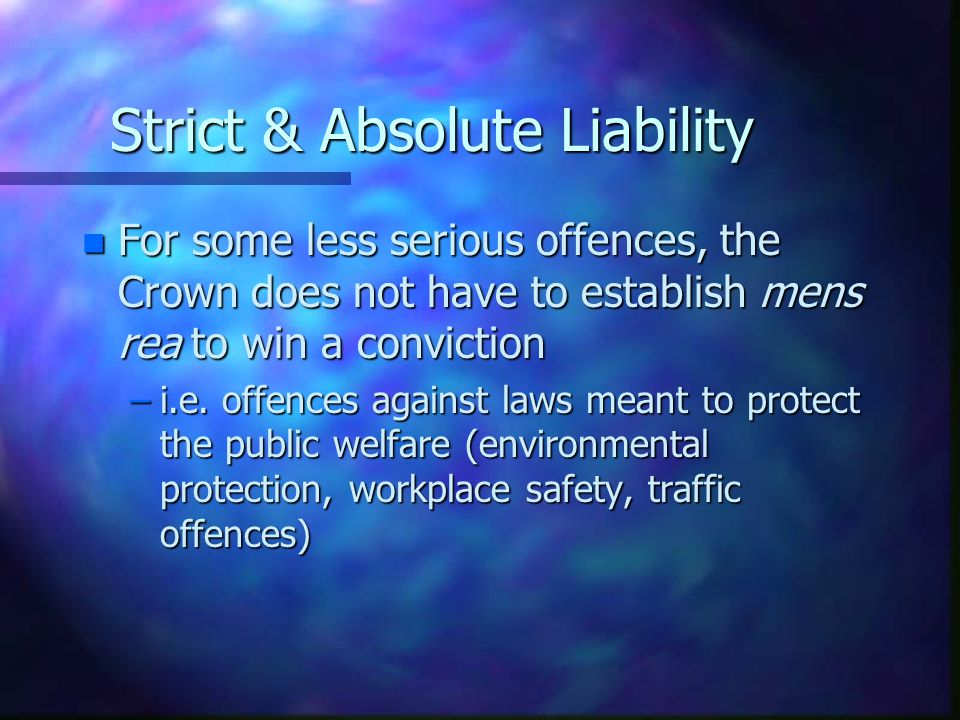 Strict & Absolute Liability