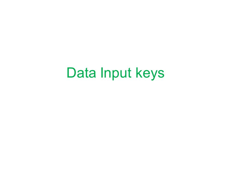 Data Input keys