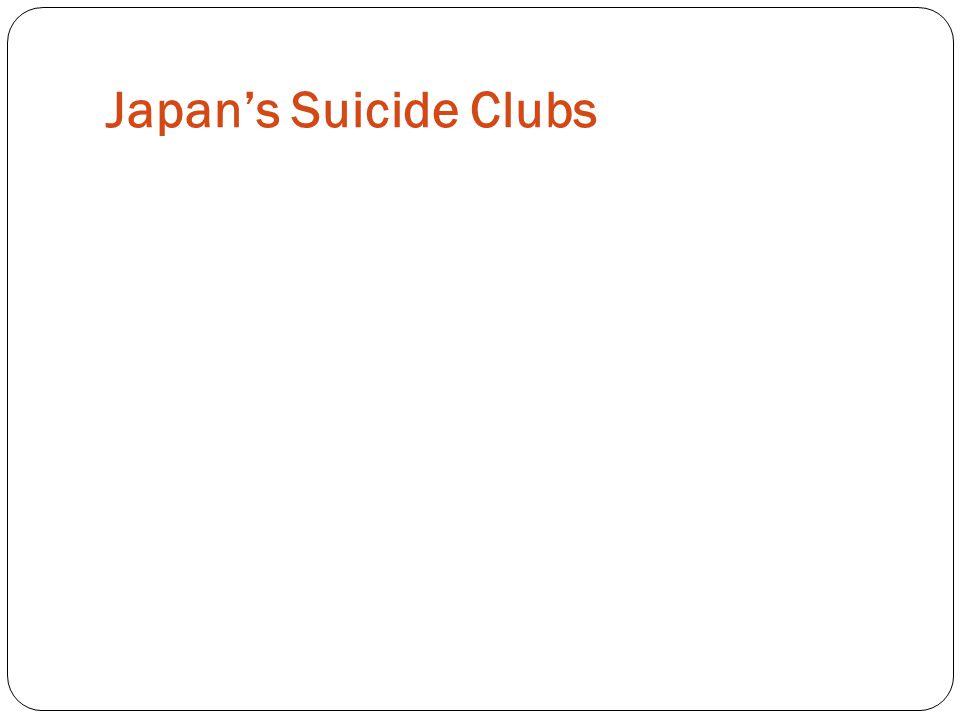 Japan's Suicide Clubs