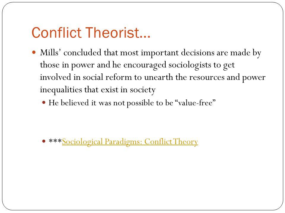 Conflict Theorist…