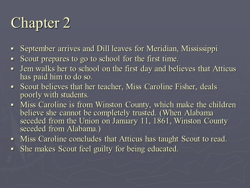 Chapter 2 September arrives and Dill leaves for Meridian, Mississippi