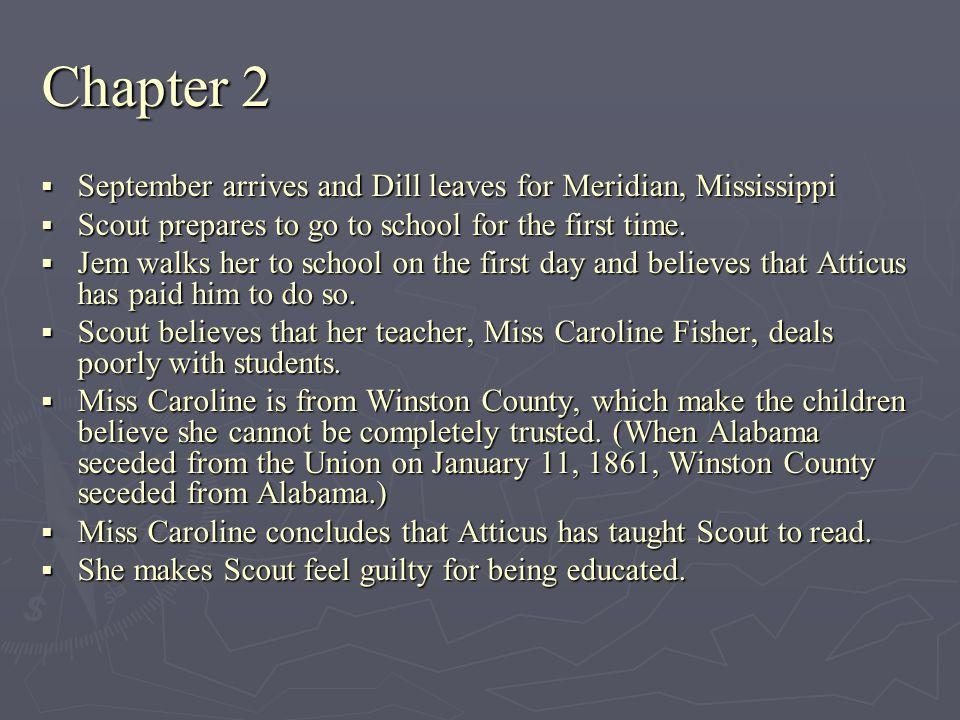 Chapter 2 September arrives and Dill leaves for Meridian, Mississippi