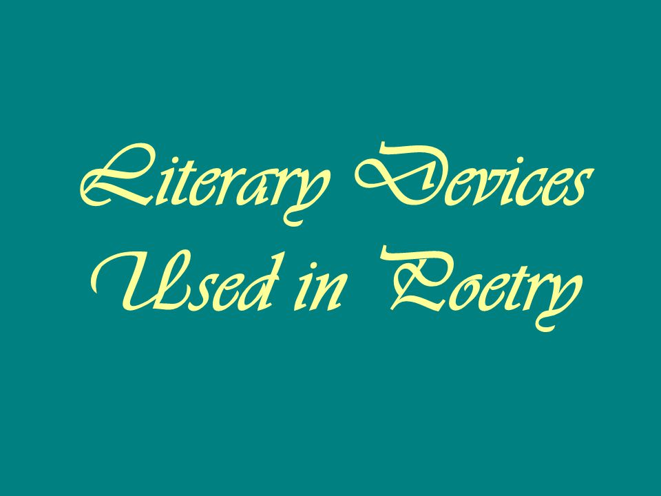 Literary Devices Used in Poetry