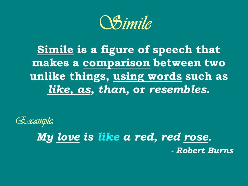 My love is like a red, red rose.