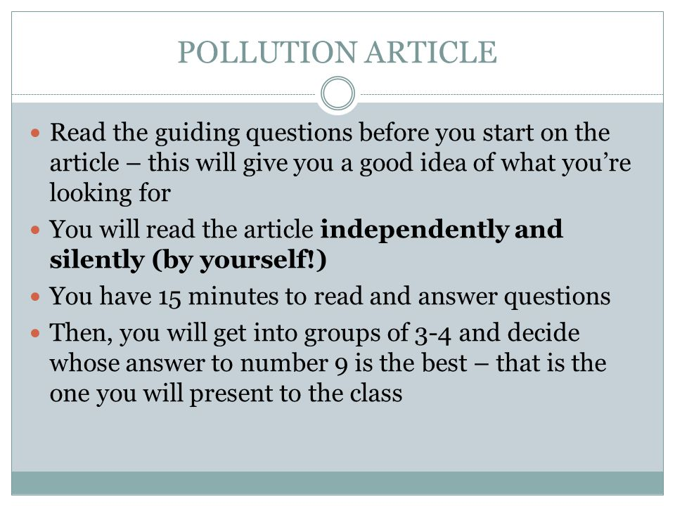 POLLUTION ARTICLE Read the guiding questions before you start on the article – this will give you a good idea of what you're looking for.