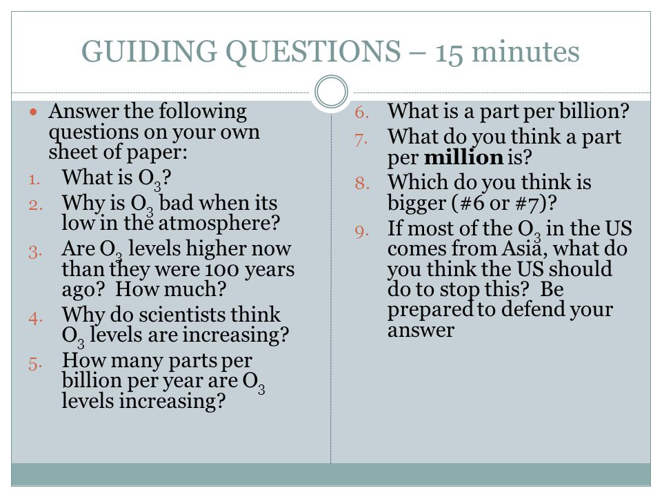 GUIDING QUESTIONS – 15 minutes
