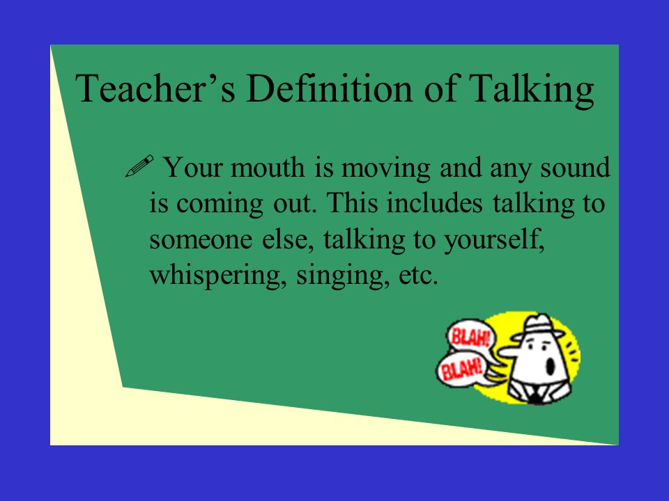 Teacher's Definition of Talking