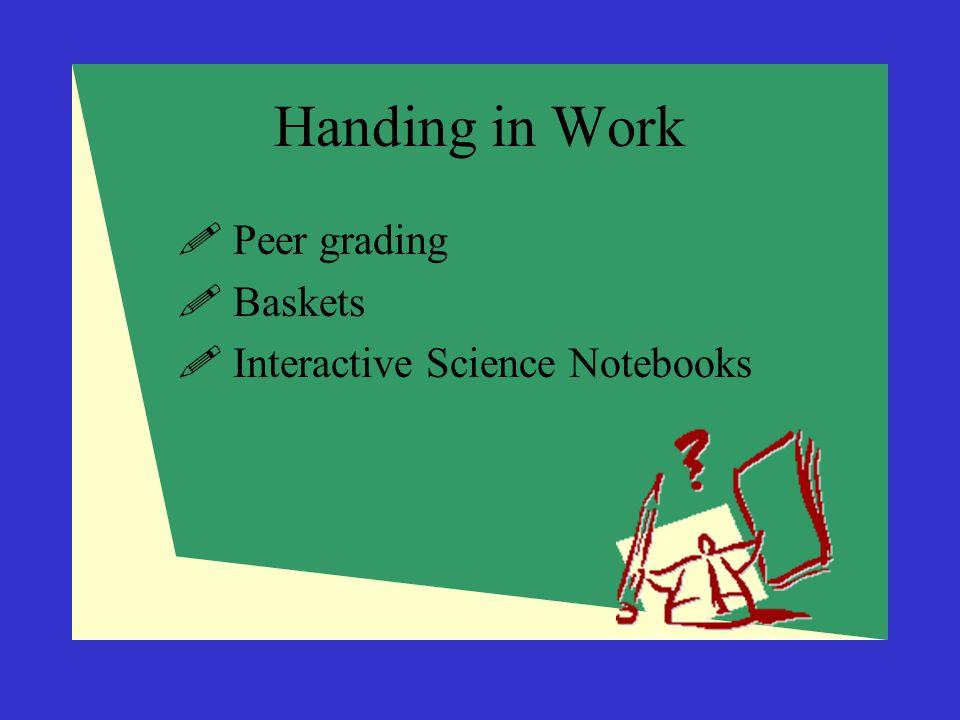 Handing in Work Peer grading Baskets Interactive Science Notebooks
