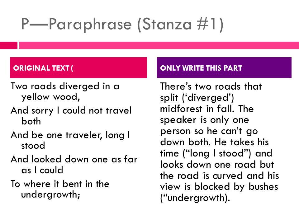 P—Paraphrase (Stanza #1)