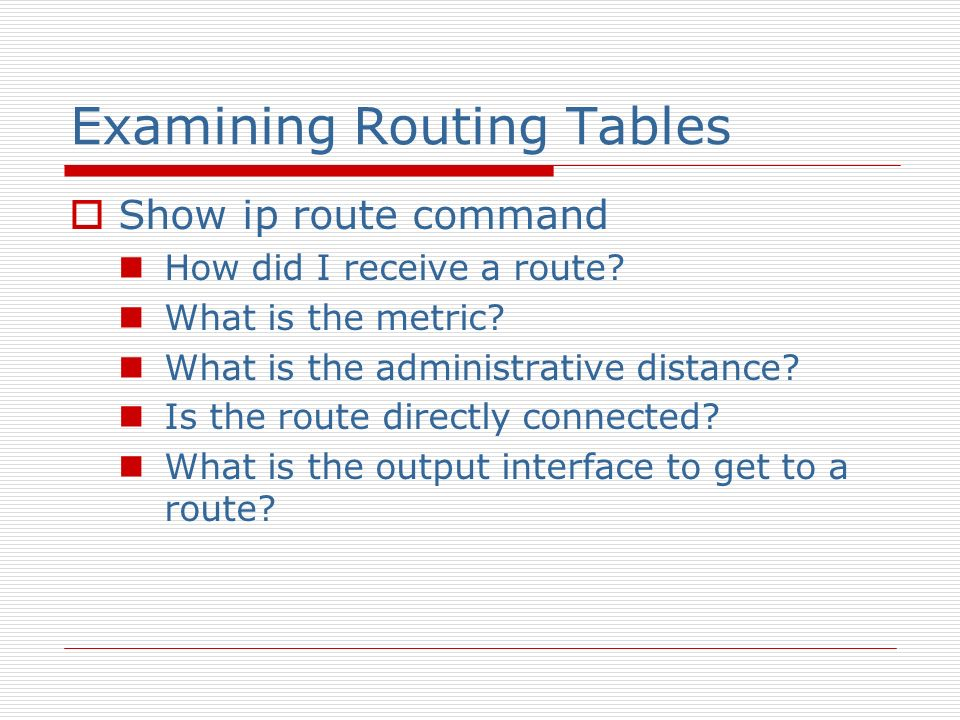Examining Routing Tables