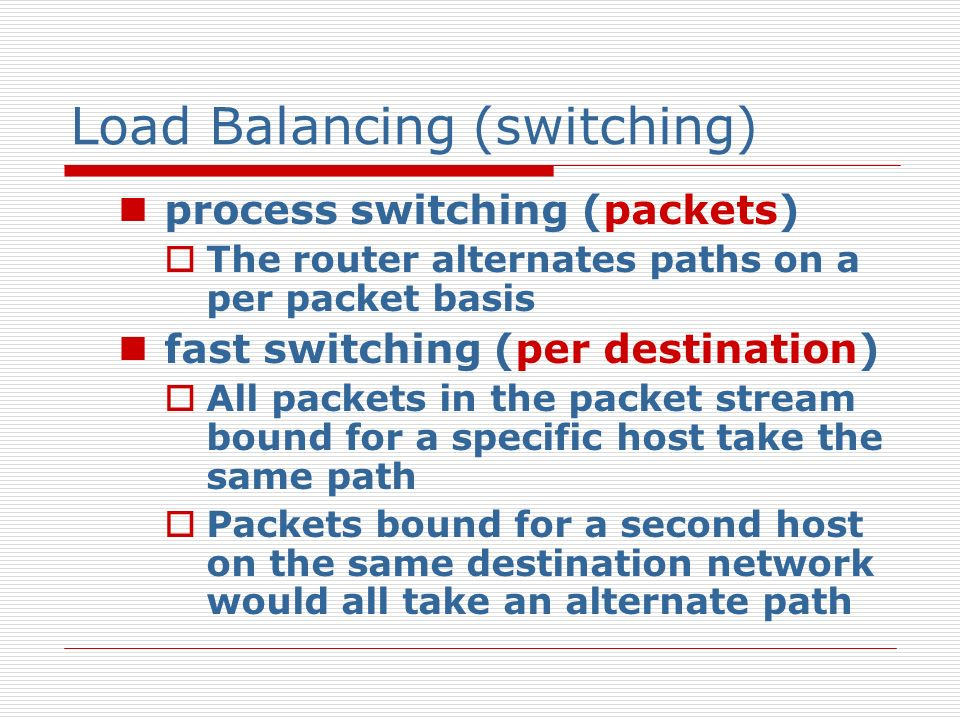 Load Balancing (switching)