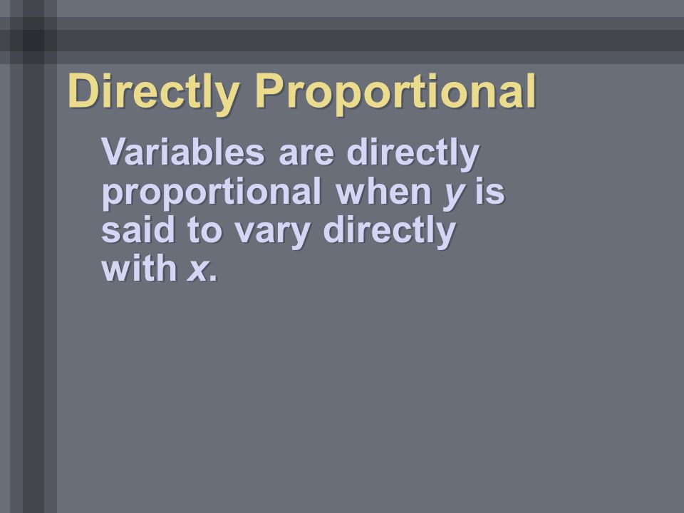 Directly Proportional