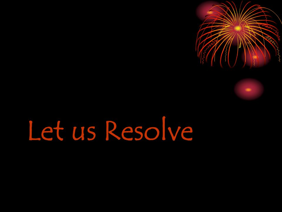 Let us Resolve