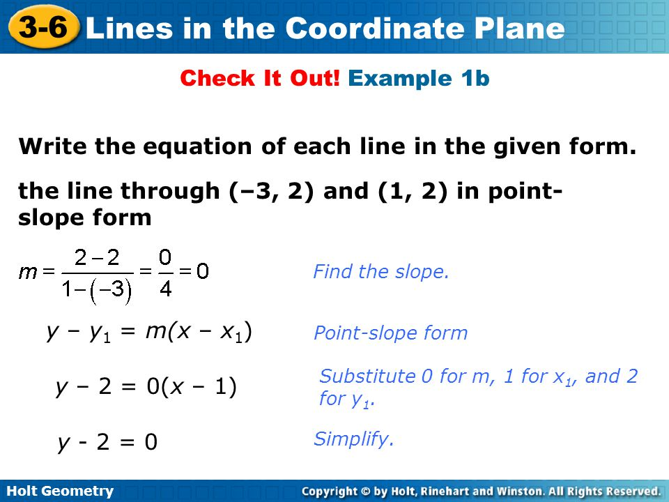 Write the equation of each line in the given form.