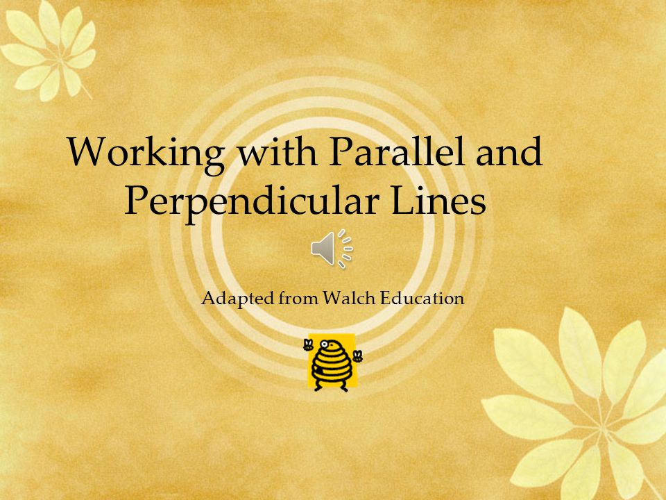 Working with Parallel and Perpendicular Lines