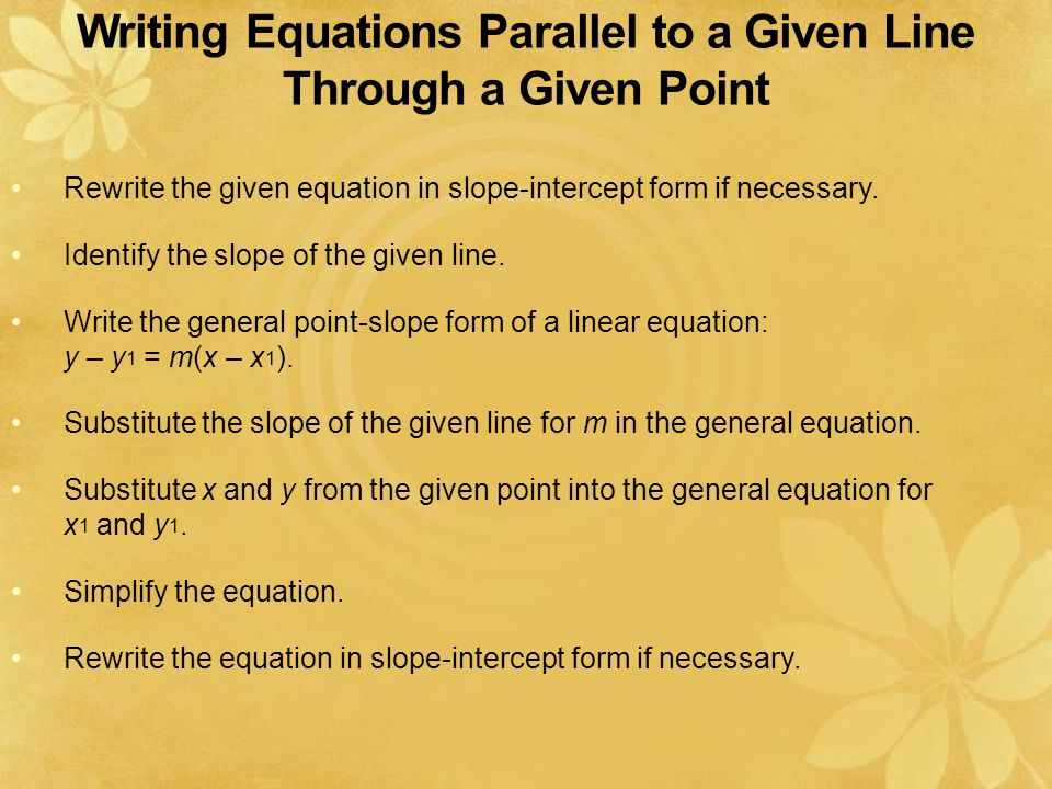 Writing Equations Parallel to a Given Line Through a Given Point