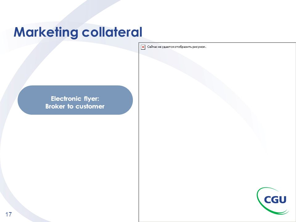 Marketing collateral Electronic flyer: Broker to customer