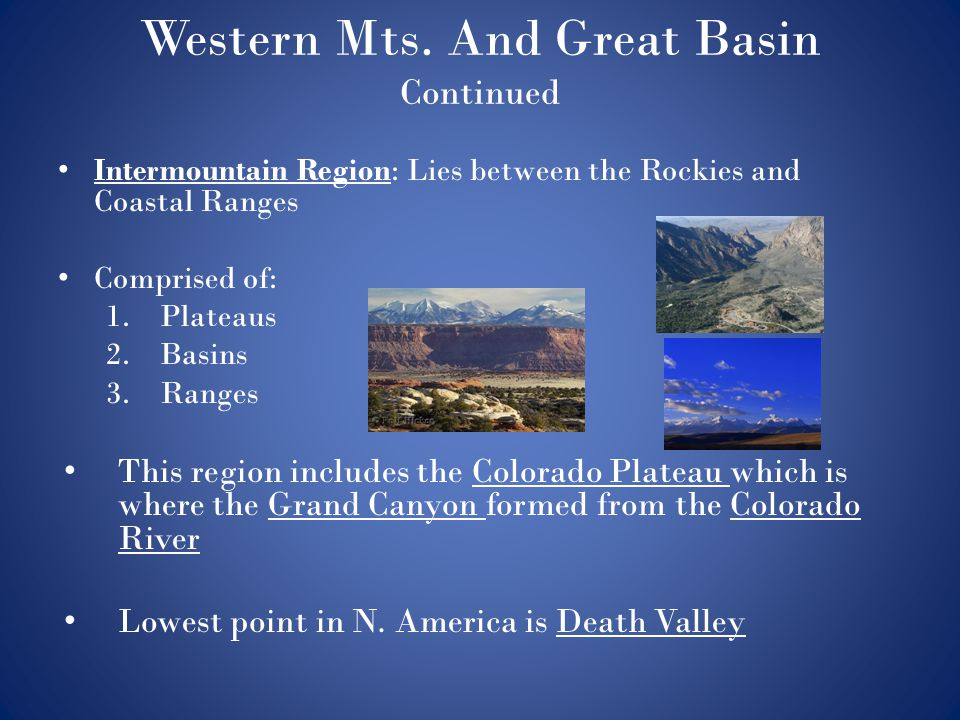 Western Mts. And Great Basin Continued