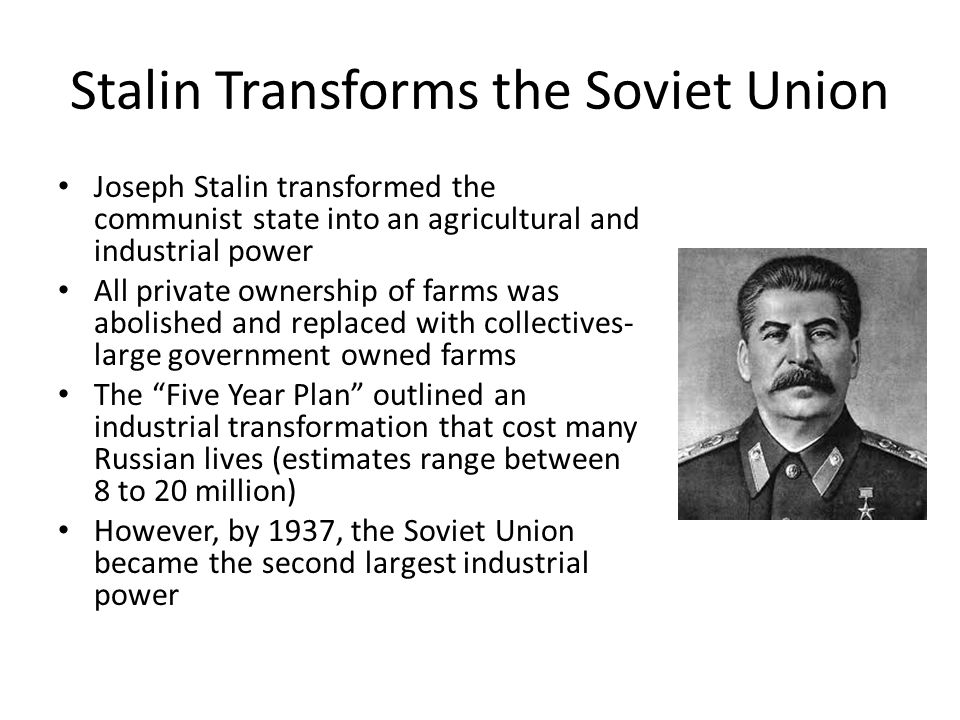 Stalin Transforms the Soviet Union