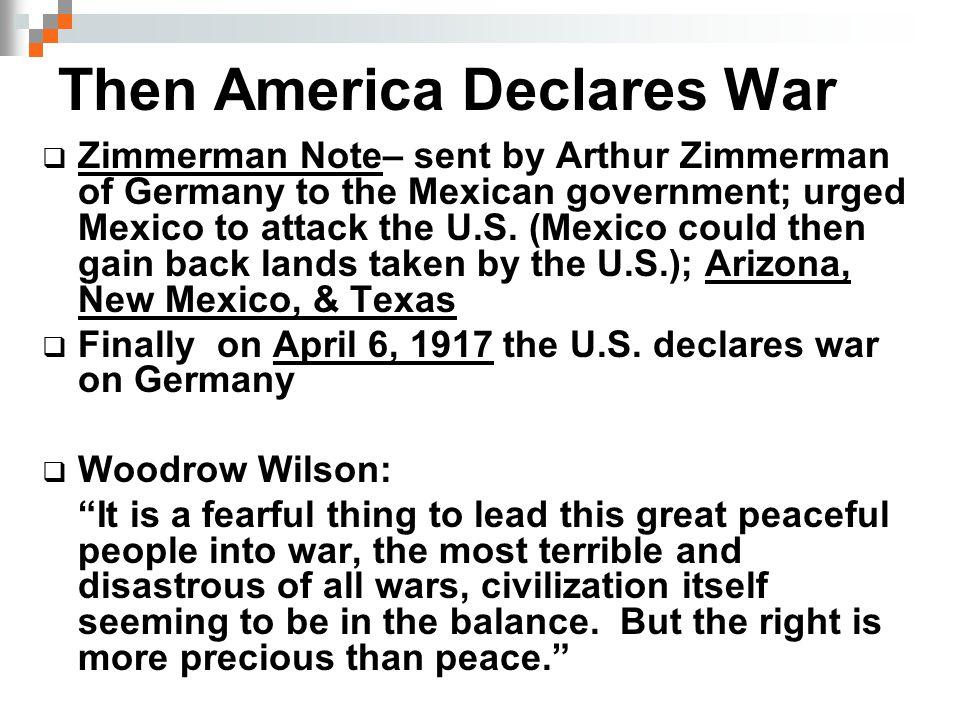 Then America Declares War