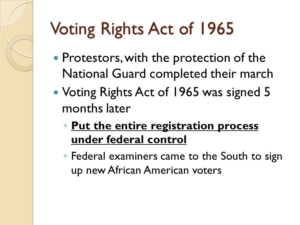 Voting Rights Act of 1965 Protestors, with the protection of the National Guard completed their march.