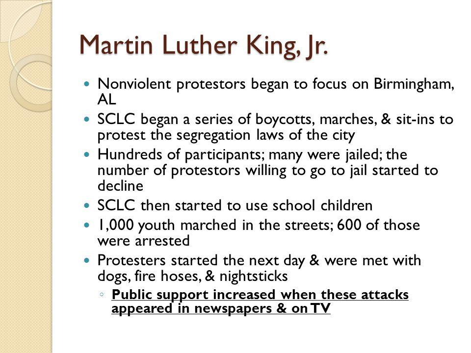Martin Luther King, Jr. Nonviolent protestors began to focus on Birmingham, AL.