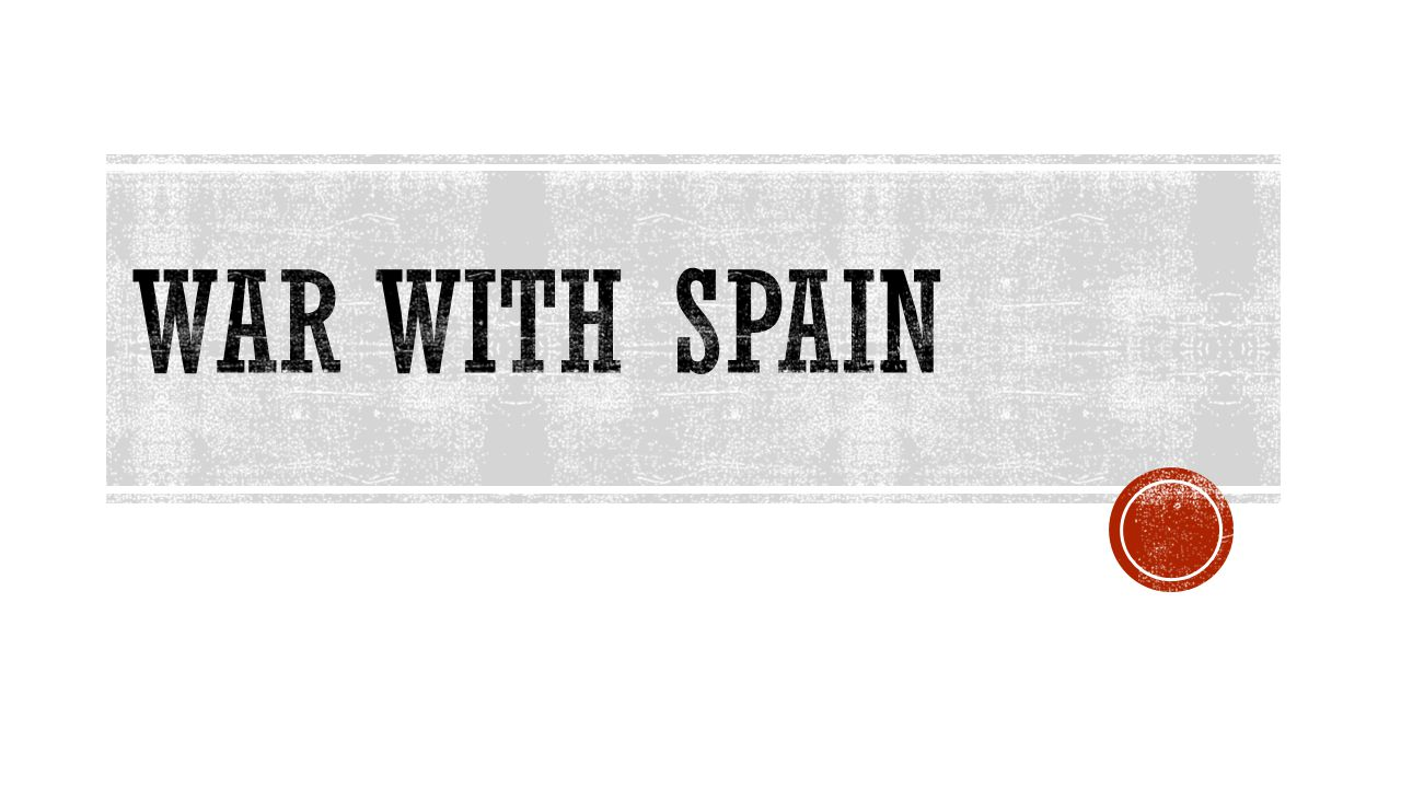War with Spain