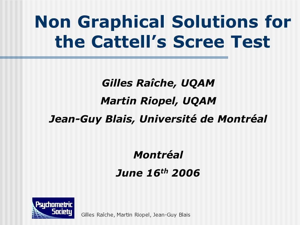 Non Graphical Solutions for the Cattell's Scree Test