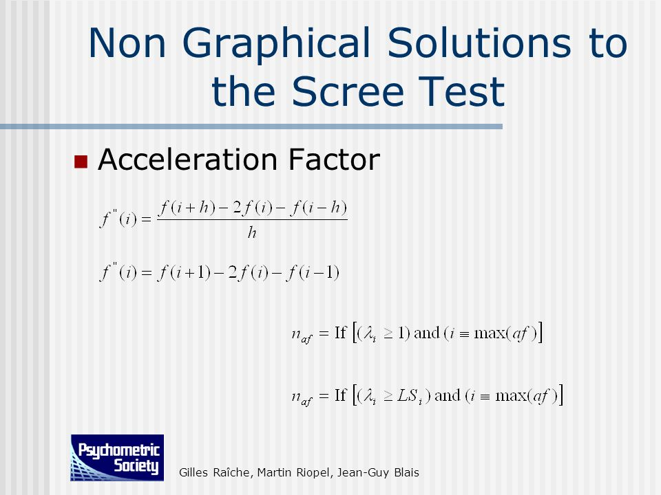 Non Graphical Solutions to the Scree Test